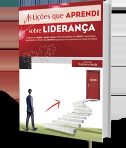 Lições que Aprendi Sobre Liderança