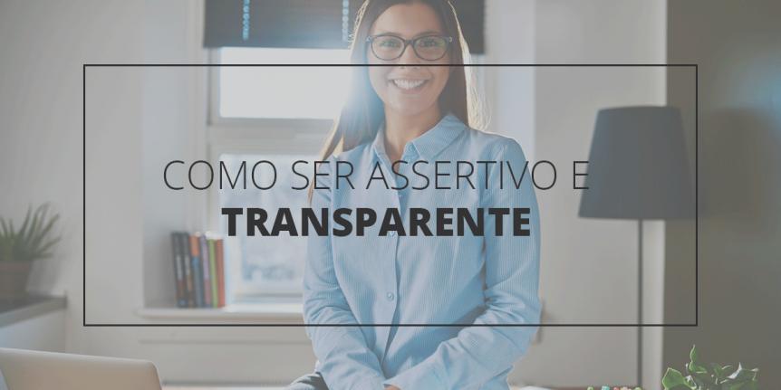 Como-SerAssertivo-e-Transparente