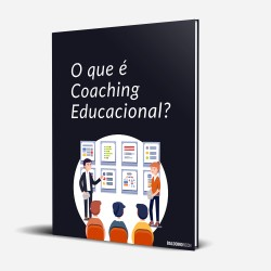 O que é Coaching Educacional?